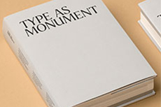 Type as Monument design work