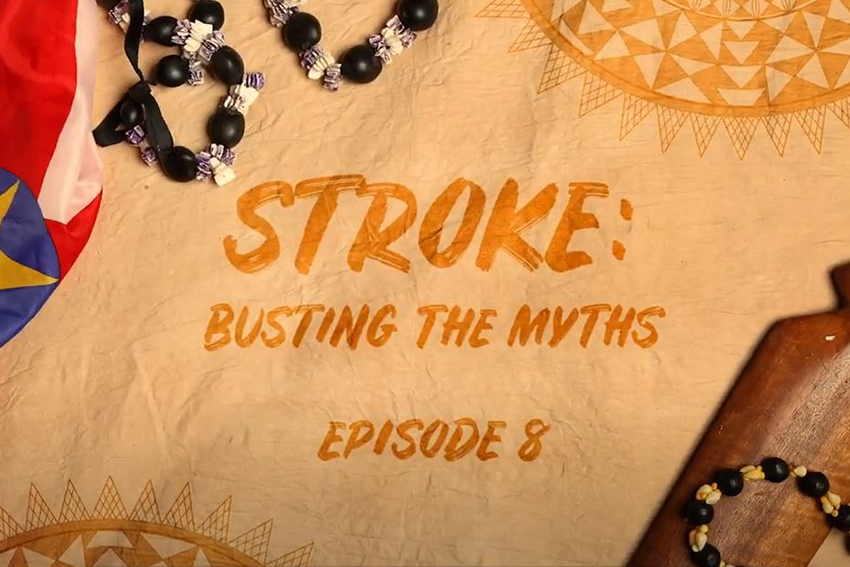 """A screenshot from the video showing the words """"Stroke: Busting the Myths - Episode 8"""""""