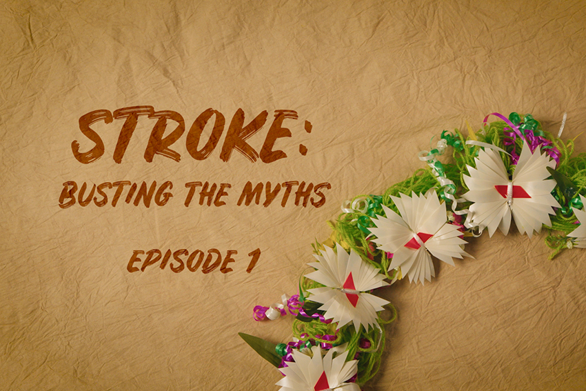 """Screenshot of the video saying """"Stroke: Busting the myths, Episode 1"""""""